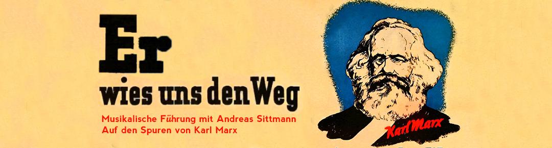 Auf den Spuren von Karl Marx